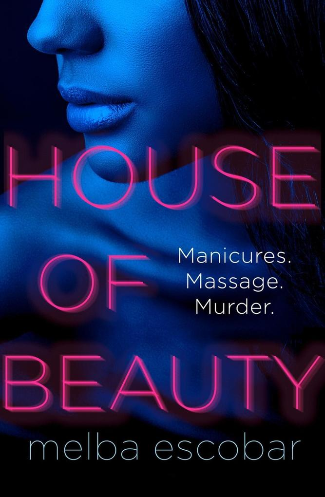 House of Beauty: The Colombian crime sensation ...