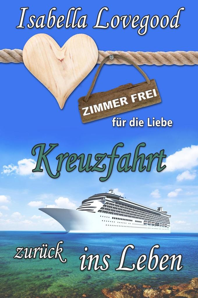 Kreuzfahrt zurück ins Leben als eBook Download ...