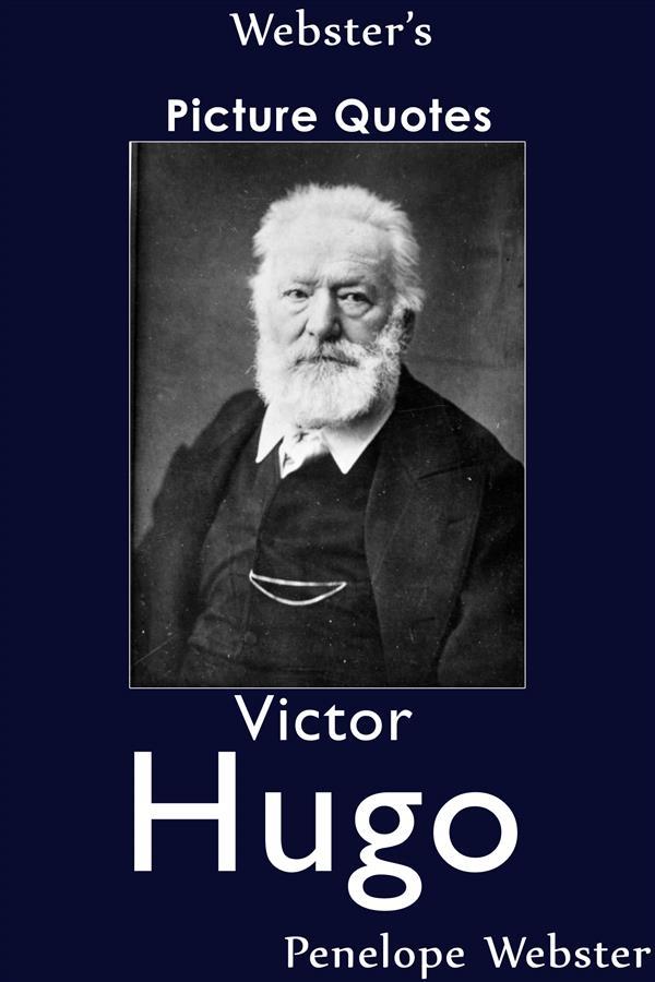 Webster´s Victor Hugo Picture Quotes als eBook ...