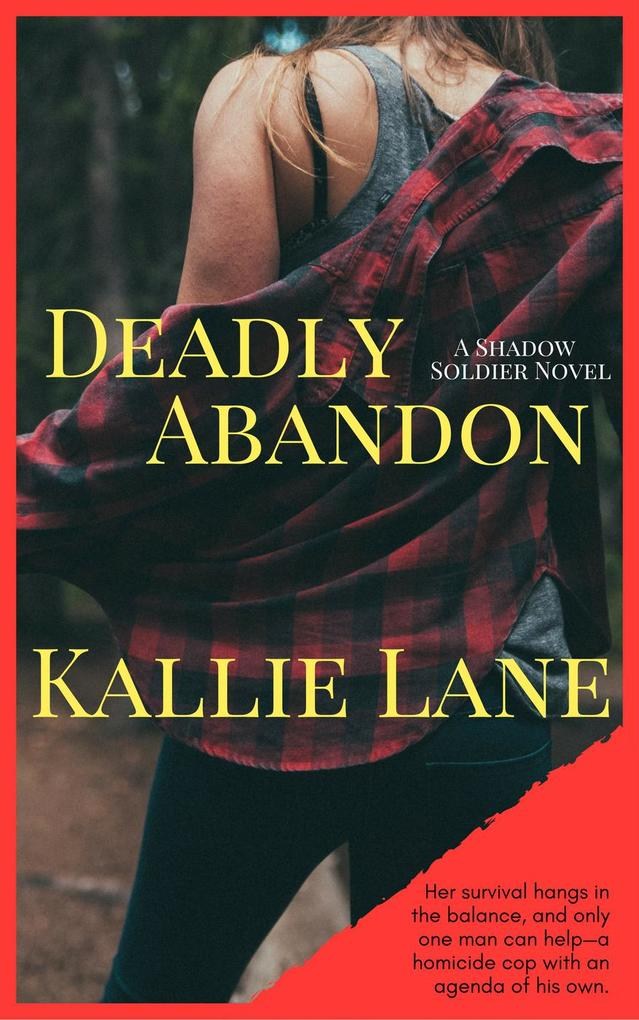 Deadly Abandon (Shadow Soldier Series) als eBoo...