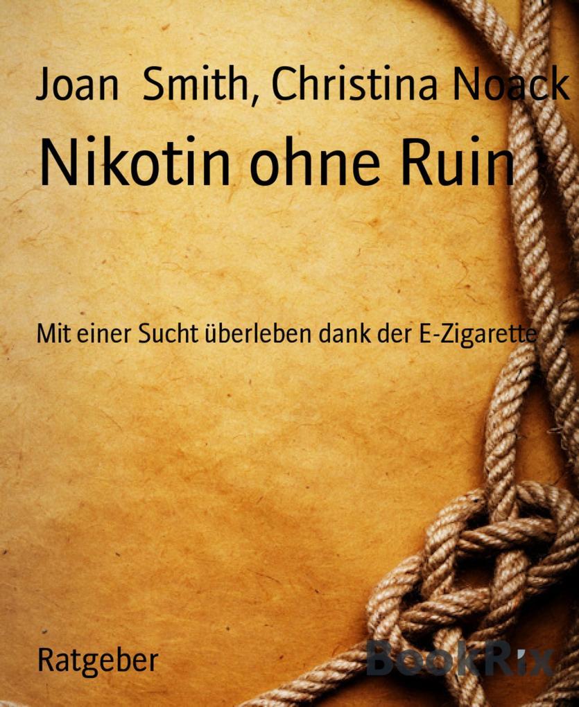 Nikotin ohne Ruin als eBook Download von Christ...