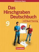 Hirschgraben Deutschbuch. 9. Schuljahr. Schülerbuch. Hauptschule Bayern