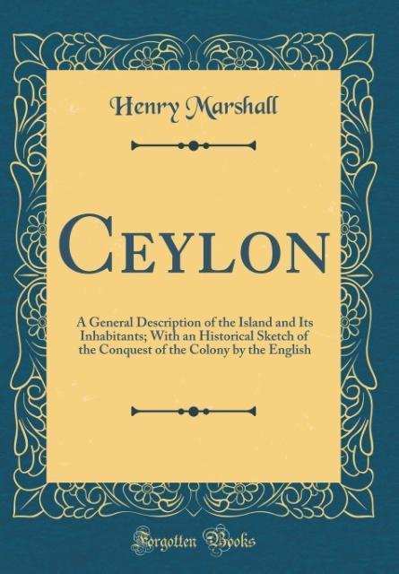 Ceylon als Buch von Henry Marshall