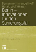Berlin - Innovationen für den Sanierungsfall