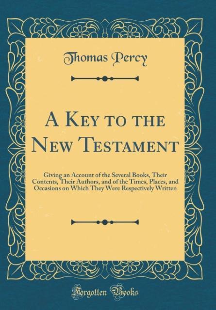 A Key to the New Testament als Buch von Thomas ...