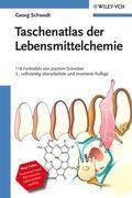 Taschenatlas der Lebensmittelchemie