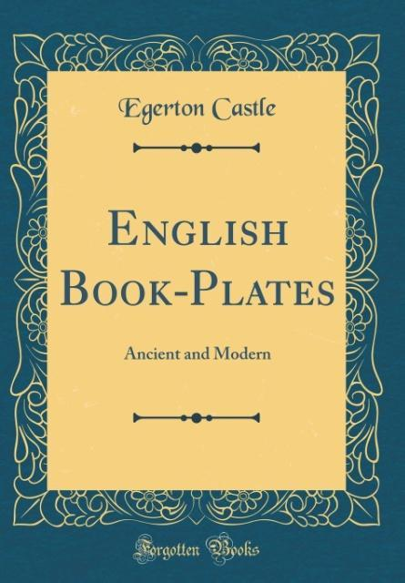 English Book-Plates als Buch von Egerton Castle