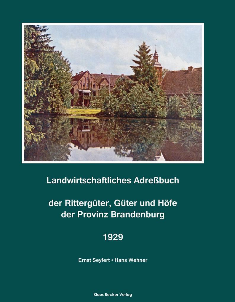 Landwirtschaftliches Adreßbuch der Rittergüter,...