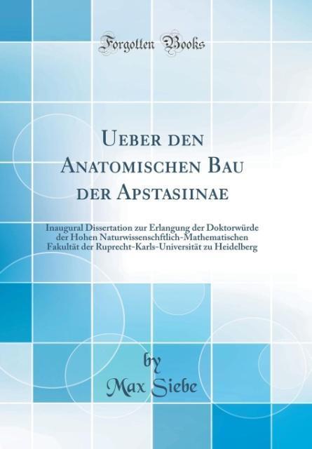 Ueber den Anatomischen Bau der Apstasiinae als Buch von Max Siebe - Max Siebe