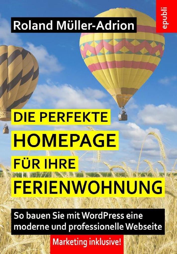 Die perfekte Homepage für Ihre Ferienwohnung al...