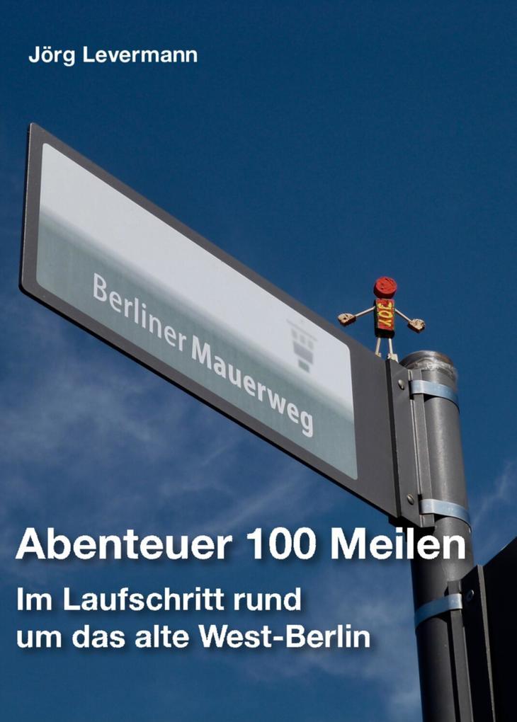 Abenteuer 100 Meilen als eBook