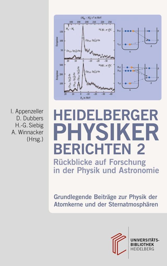 Heidelberger Physiker berichten / Grundlegende ...