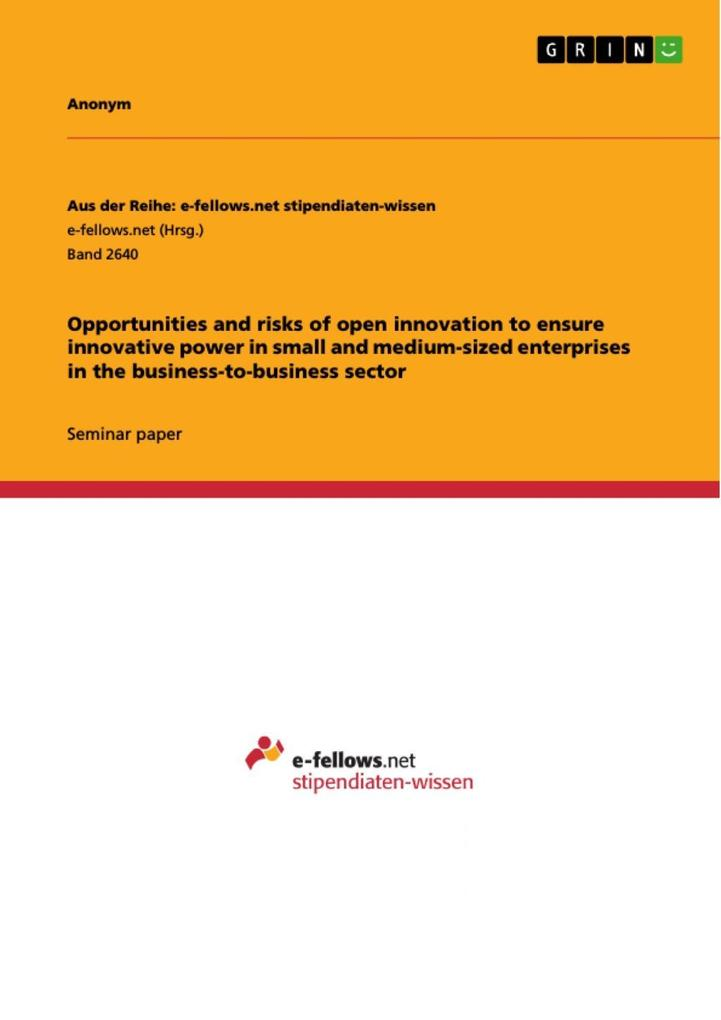 Opportunities and risks of open innovation to e...