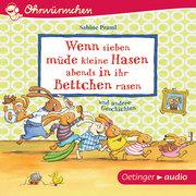 Ohrwürmchen - Wenn sieben müde kleine Hasen abends in ihr Bettchen rasen und andere Geschichten