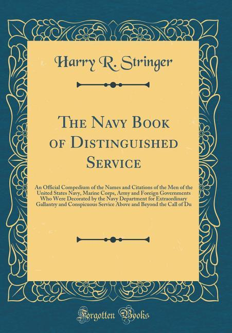 The Navy Book of Distinguished Service als Buch...