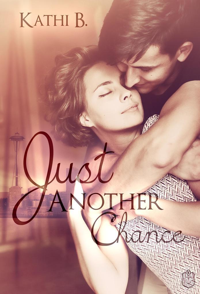 Just Another Chance als eBook Download von Kath...