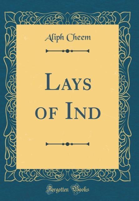 Lays of Ind (Classic Reprint) als Buch von Alip...