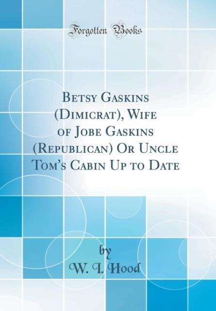 Betsy Gaskins (Dimicrat), Wife of Jobe Gaskins ...