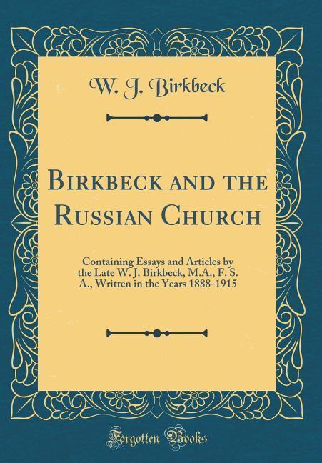 Birkbeck and the Russian Church als Buch von W....