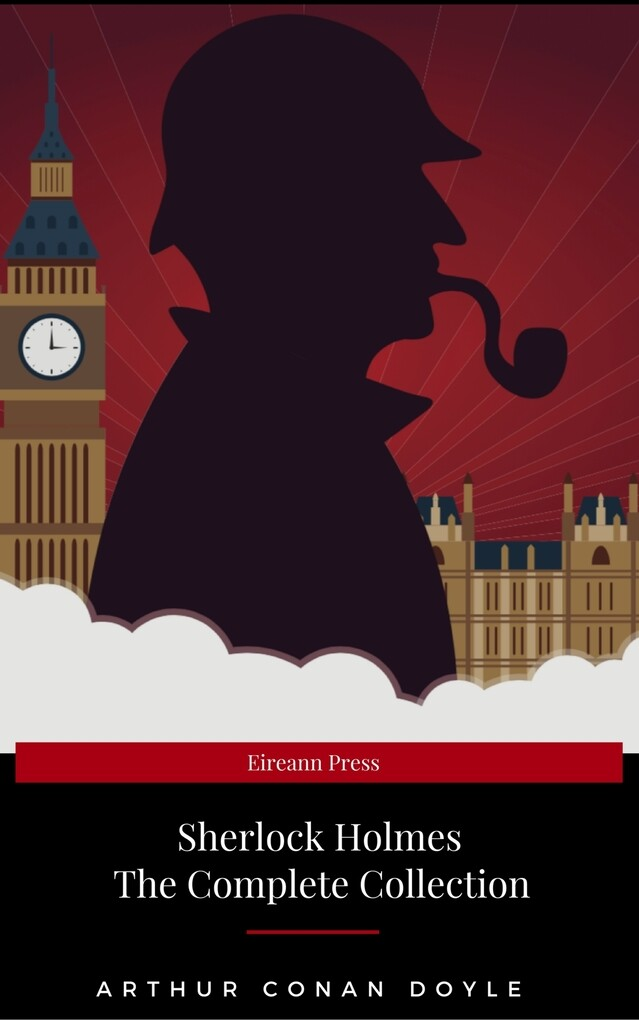 The Complete Sherlock Holmes als eBook