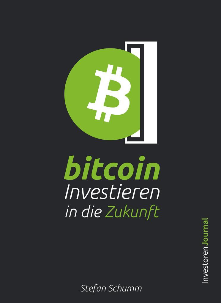 Bitcoin - Investieren in die Zukunft als eBook ...