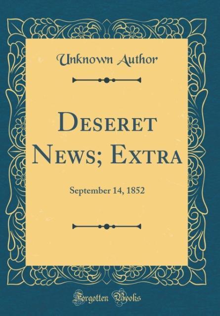 Deseret News; Extra als Buch von Unknown Author