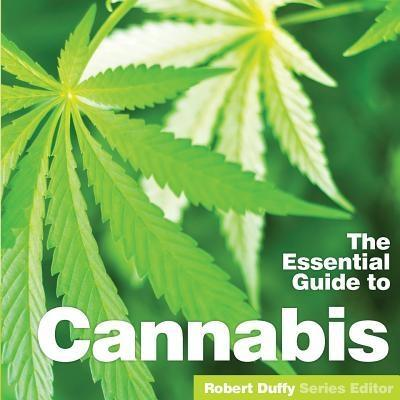 The Essential Guide to Cannabis als eBook Downl...