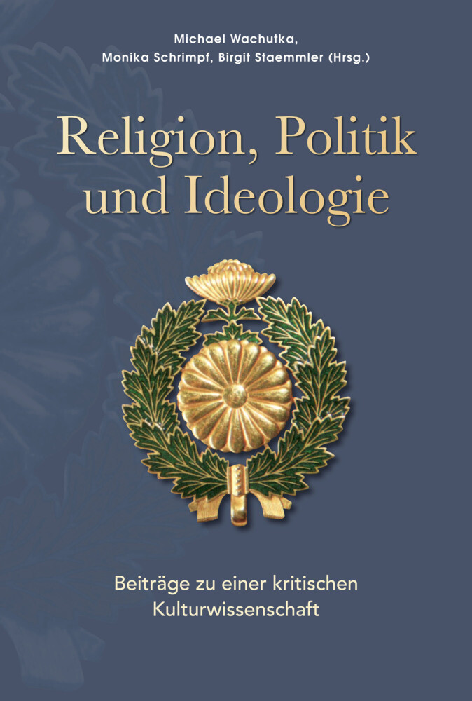 Religion, Politik und Ideologie als Buch von