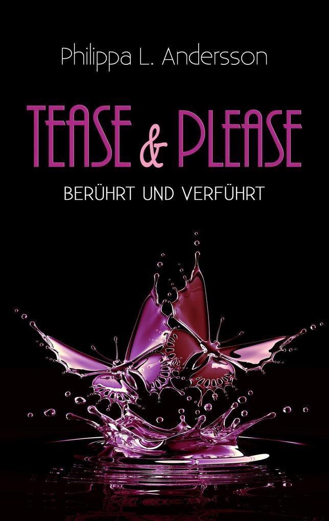 Tease & Please - berührt und verführt als Taschenbuch