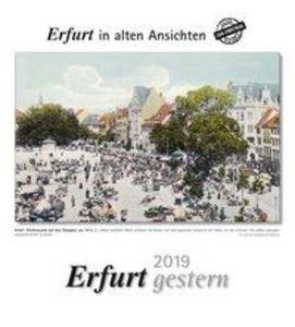 Erfurt gestern 2019