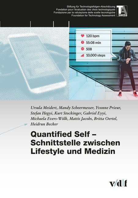 Quantified Self - Schnittstelle zwischen Lifestyle und Medizin als Buch