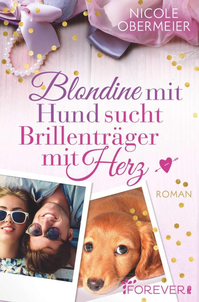 Blondine mit Hund sucht Brillenträger mit Herz als Taschenbuch