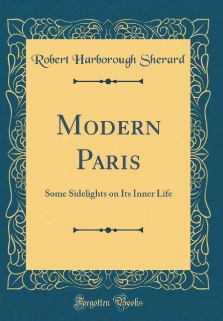 Modern Paris als Buch von Robert Harborough She...