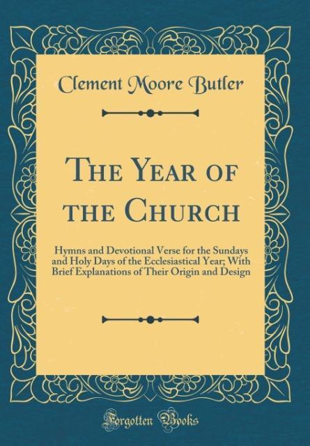 The Year of the Church als Buch von Clement Moo...