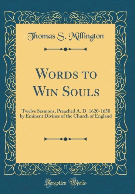 Words to Win Souls als Buch von Thomas S. Milli...