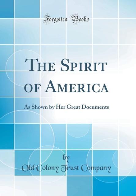 The Spirit of America als Buch von Old Colony T...