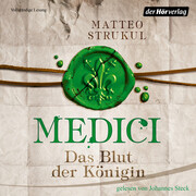 Medici. Das Blut der Königin