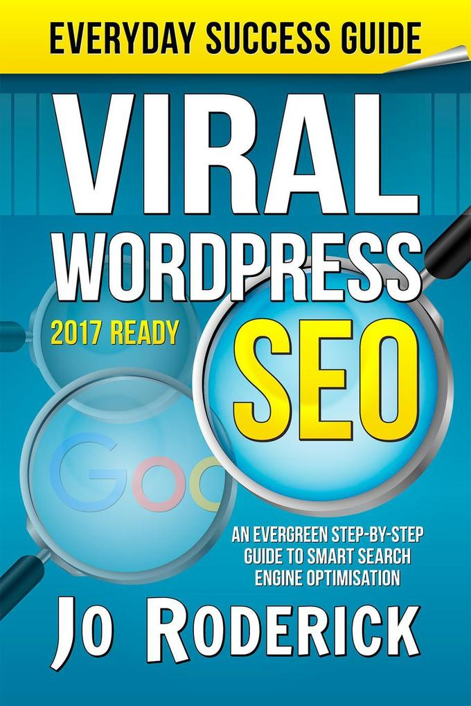 Viral WordPress SEO: An Evergreen Step-By-Step ...