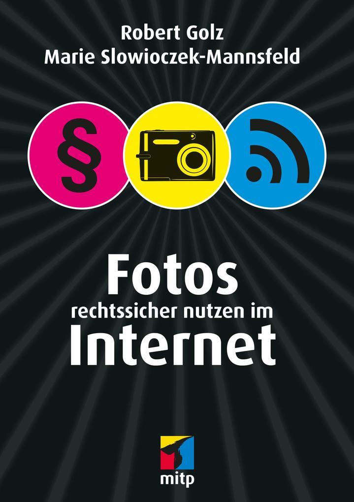 Fotos rechtssicher nutzen im Internet als eBook...