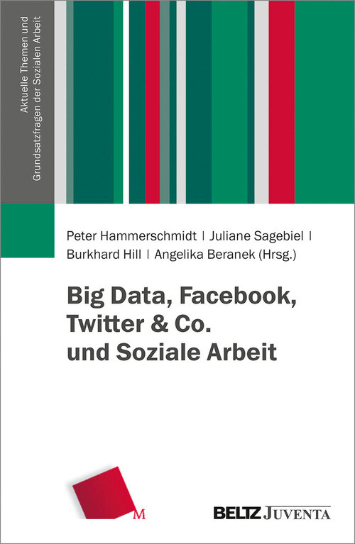 Big Data, Facebook, Twitter & Co. und Soziale A...