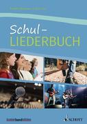 Schul-Liederbuch. Gesang und Gitarre, Klavier.