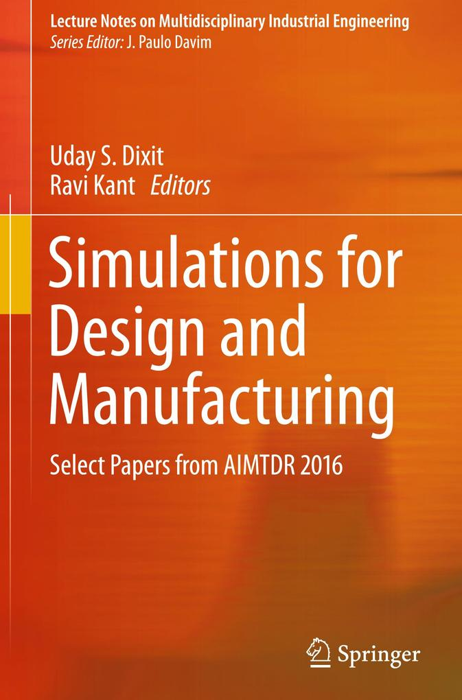 Simulations for Design and Manufacturing als Bu...