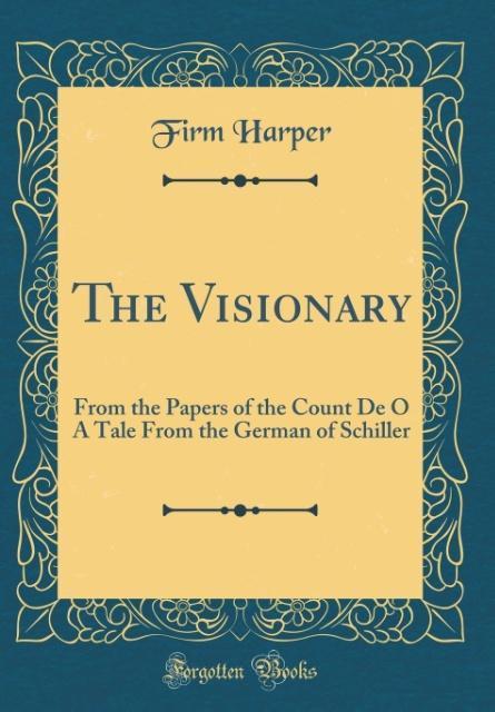 The Visionary als Buch von Firm Harper