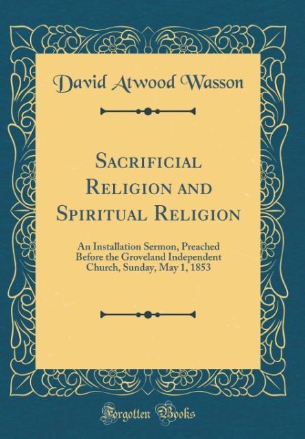 Sacrificial Religion and Spiritual Religion als...