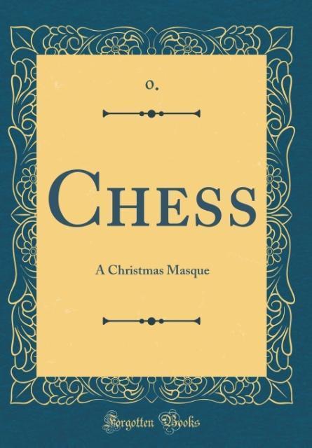 Chess als Buch von . . 0.