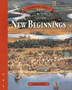 New Beginnings: Jamestown and the Virginia Colony 1607-1699