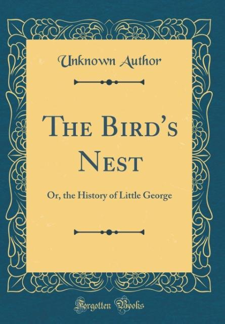 The Bird´s Nest als Buch von Unknown Author