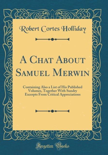 A Chat About Samuel Merwin als Buch von Robert ...