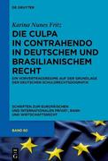Die culpa in contrahendo im deutschen und brasilianischen Recht