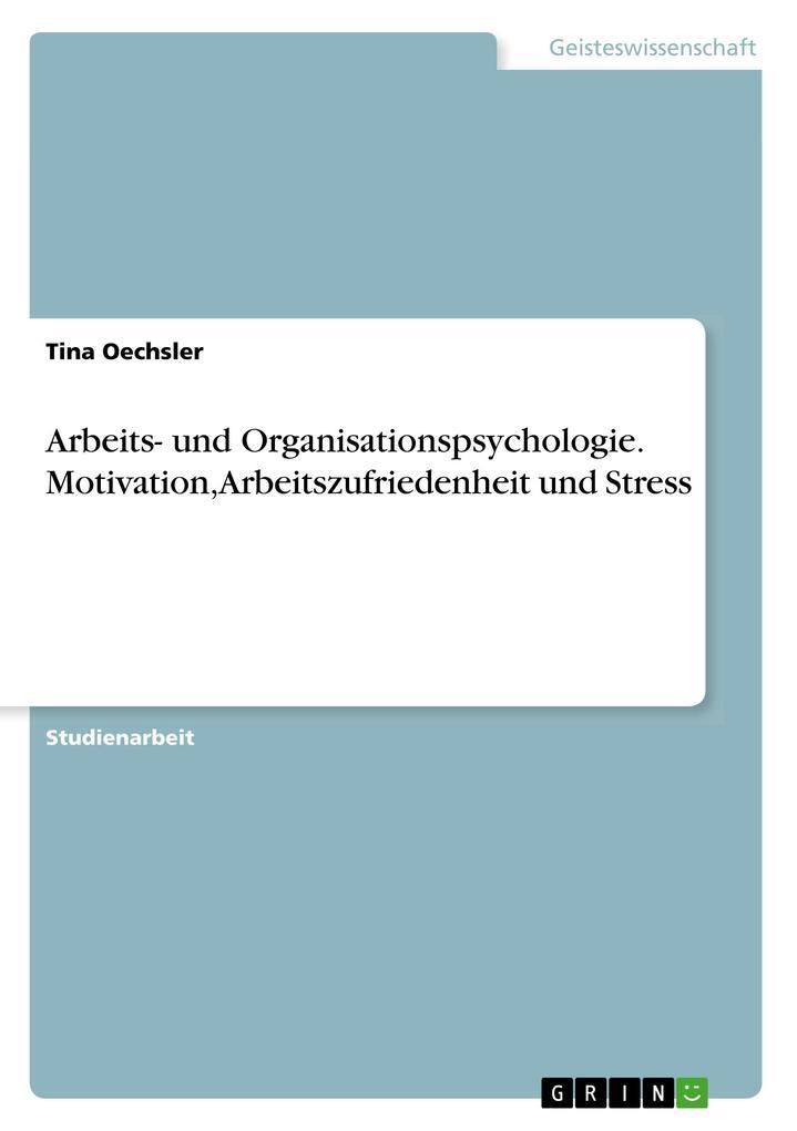 Arbeits- und Organisationspsychologie. Motivati...